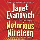 Notorious Nineteen: A Stephanie Plum Novel (Unabridged) - Janet Evanovich Cover Art