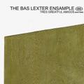Bas lexter Ensample, The Operation Grandslam