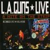 Live! A Night On the Strip, L.A. Guns
