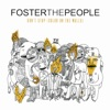 Don't Stop (Color On the Walls) [Remixes] - EP, Foster the People