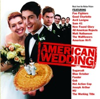 American Wedding - Official Soundtrack