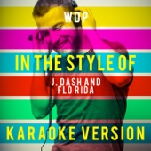 Wop (In the Style of J. Dash and Flo Rida) [Karaoke Version]