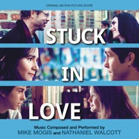 Stuck in Love - Official Soundtrack