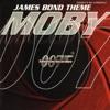 The James Bond Theme - EP, Moby