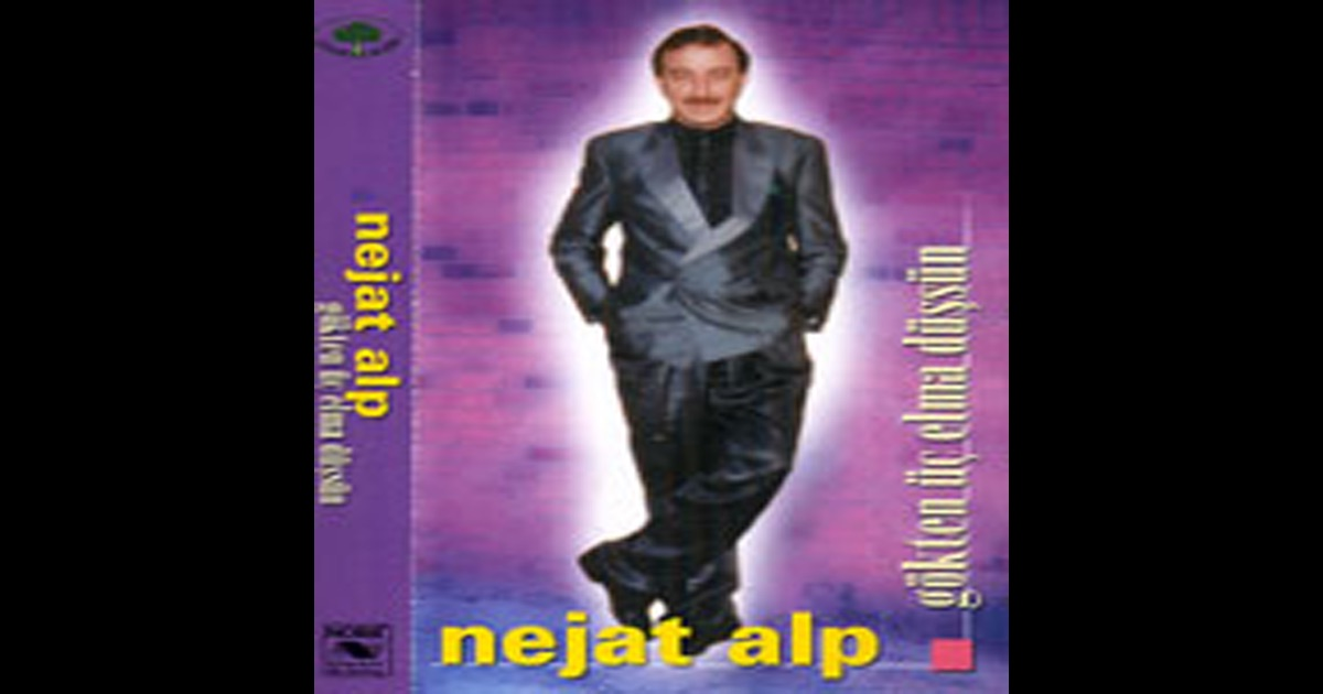 Nejat alp muzik download