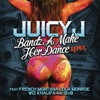 Bandz a Make Her Dance Remix (feat. French Montana, Lola Monroe, Wiz Khalifa & B.o.B) - Single, Juicy J