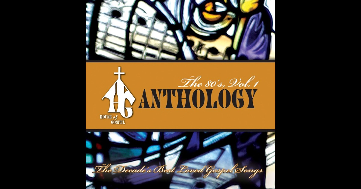 House of gospel anthology the 80 s vol 1 by various for Best 80s house music