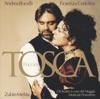 Puccini: Tosca, Andrea Bocelli, Fiorenza Cedolins, Orchestra del Maggio Musicale Fiorentino & Zubin Mehta