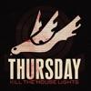 Kill the House Lights, Thursday