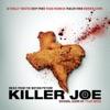 Killer Joe - Official Soundtrack