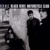 Rifles - Black Rebel Motorcycle Club