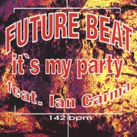 Future Beat - It's My Party