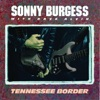 Tennessee Border (feat. Dave Alvin), Sonny Burgess