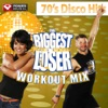 Biggest Loser Workout Mix: 70's Disco Hits (60 Minute Non-Stop Workout Mix) [125-129 BPM], Power Music Workout