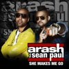 She Makes Me Go (Garmiani Remix) [feat. Sean Paul]