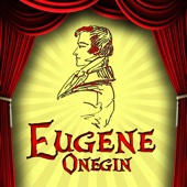 Eugene Onegin, Op. 24, Act 2: Well, What a Surprise!