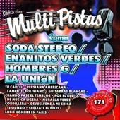 Canta Con Multi Pistas Como Soda Estereo / Enenitos Verdes / Hombres G / La Unión (Karaoke Versions)