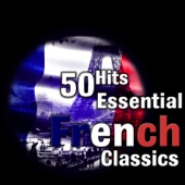 100 Hits: Essential French Classics