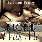 Kristen Proby - Fight With Me (Unabridged)  artwork