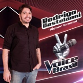 Rodrigo Castelanni - Higher Ground (The Voice Brasil)  arte