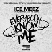 Everybody Know Me (feat. Taj-He-Spitz & Sage the Gemini) - Single