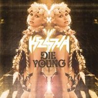 Die Young (Ke$ha)