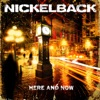 Here and Now (Special Edition), Nickelback