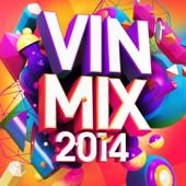 Vin Mix 2014