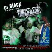 The Best of Three 6 Mafia (Dragged & Chopped)