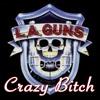 Crazy Bitch - Single, L.A. Guns