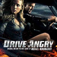 Drive Angry 3D - Official Soundtrack