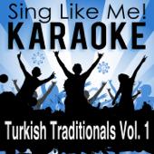 Turkish Traditionals, Vol. 1 (Karaoke Version)