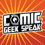 Comic Geek Speak Podcast - The Best Comic Book Podcast