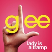 Lady Is a Tramp (Glee Cast Version) - Single