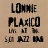 Too Young To Go Steady  - Lonnie Plaxico