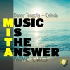Music Is the Answer (Pagano Remixes) - Single