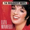 16 Biggest Hits: Liza Minnelli, Liza Minnelli