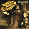 Al Jolson: 22 Greatest Hits, Al Jolson