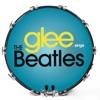 Glee Sings the Beatles, Glee Cast