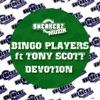 Bingo Players - Devotion