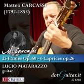 Matteo Carcassi: 25 Etudes Mélodiques Progressives Op. 60 - 6 Caprices Op.26