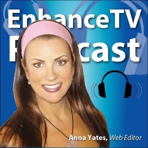 EnhanceTV This Week with Anna Yates