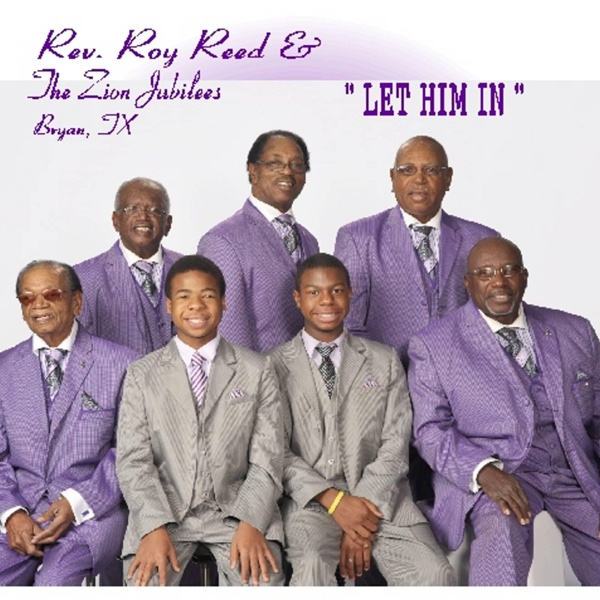 Let Him In | Rev. Roy Reed & The Zion Jubilees