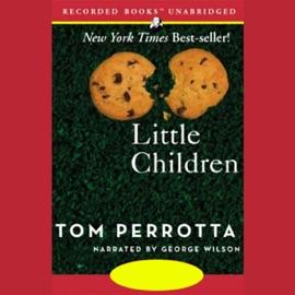 Little Children (Unabridged) - Tom Perrotta mp3 listen download