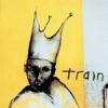 Train, Train