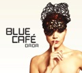 Blue Café You May Be in Love