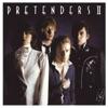 Pretenders II (Reissue), Pretenders