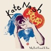 My Best Friend Is You, Kate Nash