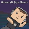 Minecraft Style Remix - Single