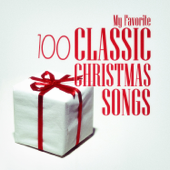 My Favorite 100 Classic Christmas Songs